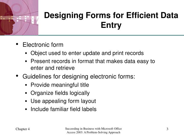 Designing Forms for Efficient Data Entry