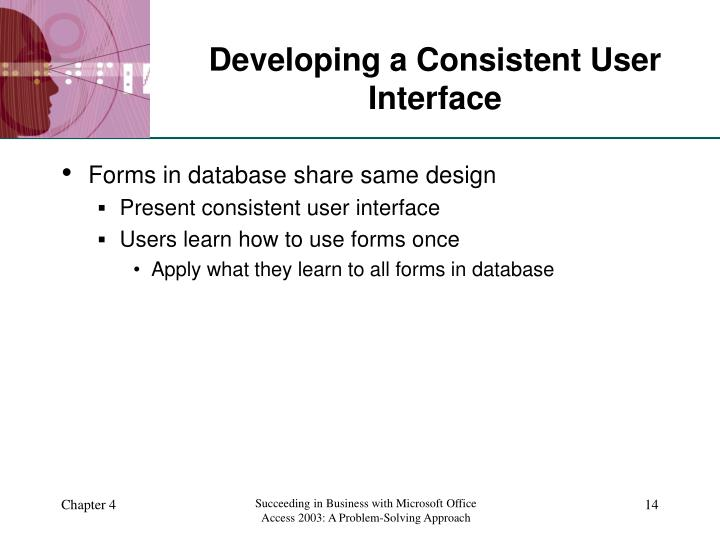 Developing a Consistent User Interface