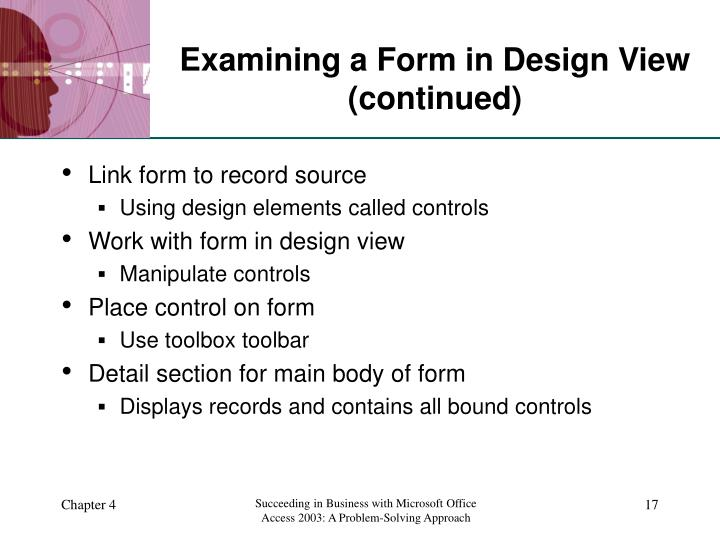 Examining a Form in Design View (continued)