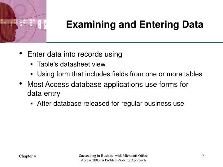 Examining and Entering Data