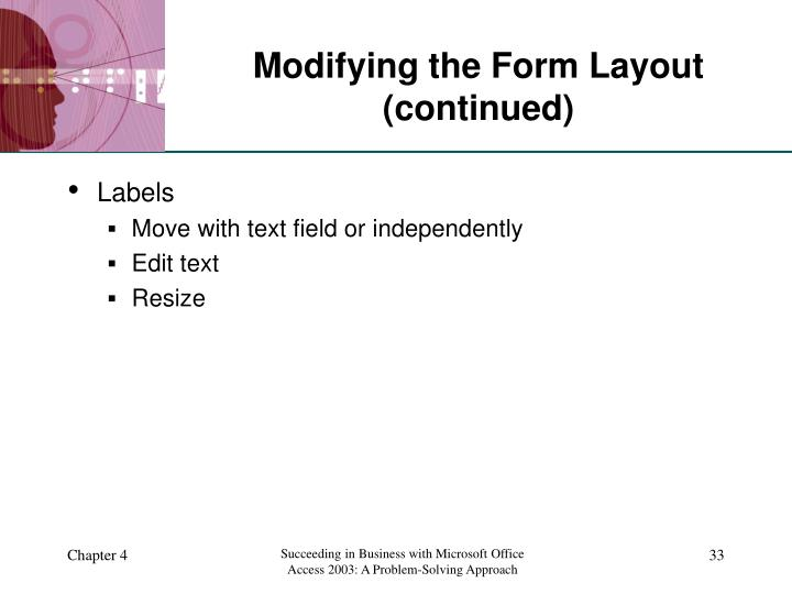 Modifying the Form Layout (continued)