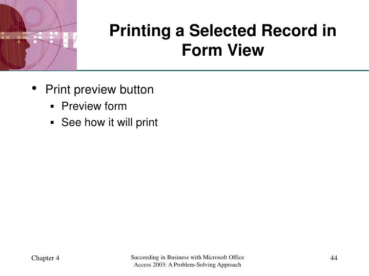Printing a Selected Record in Form View