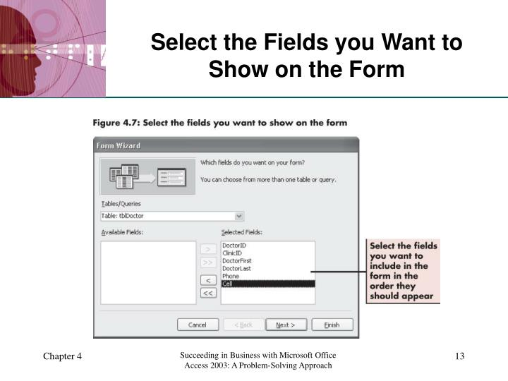 Select the Fields you Want to Show on the Form