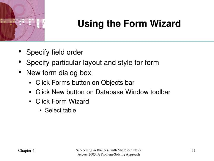 Using the Form Wizard