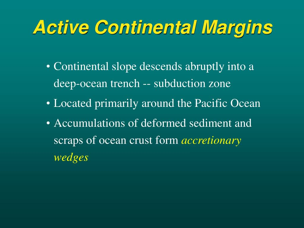 Active Continental Margins
