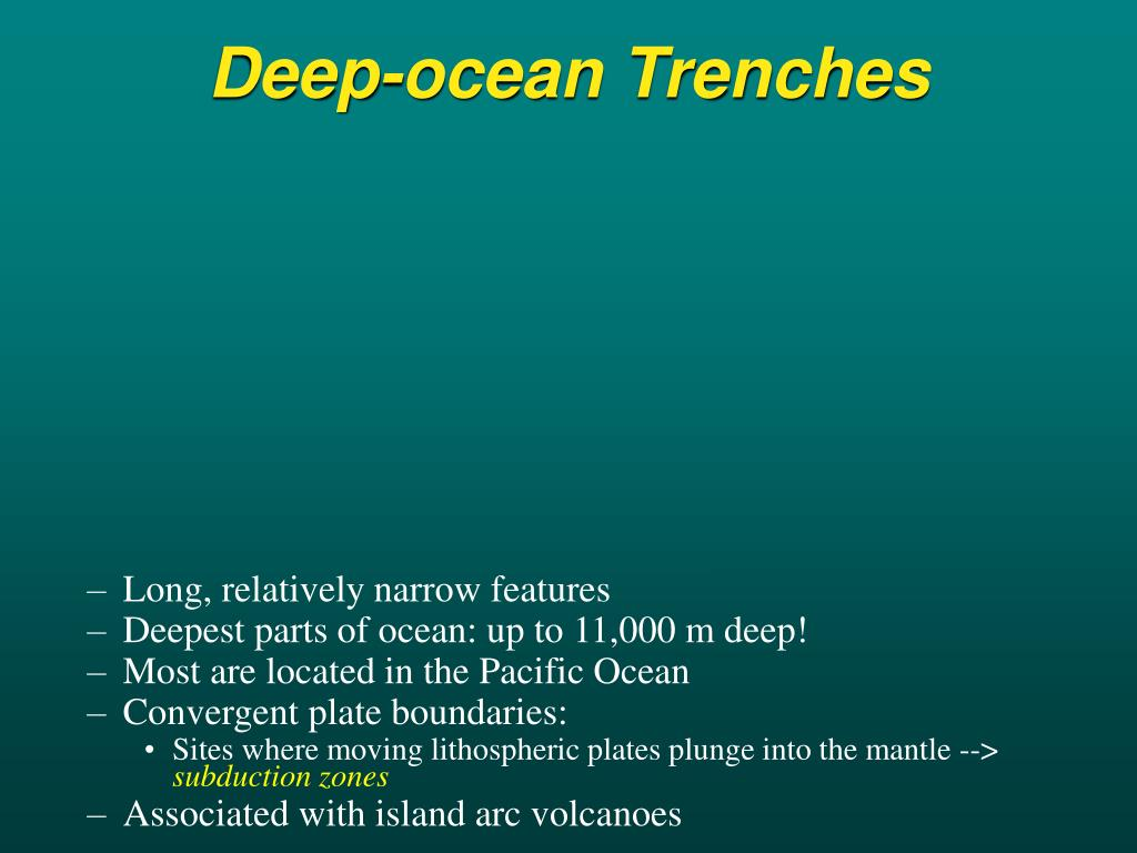 Deep-ocean Trenches
