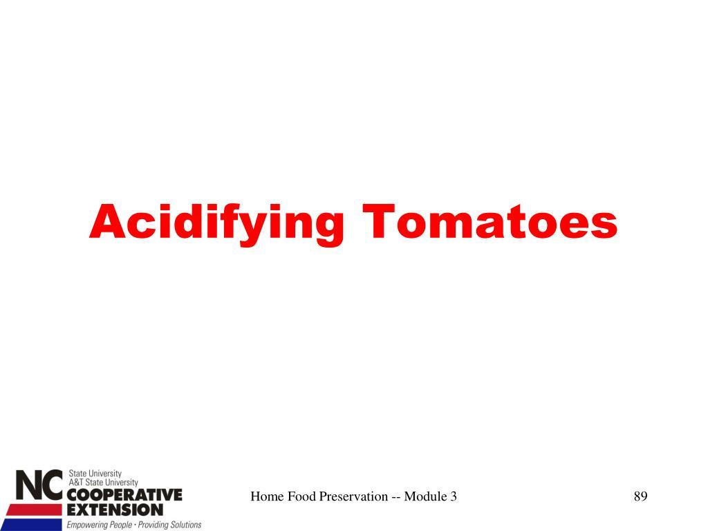 Acidifying Tomatoes