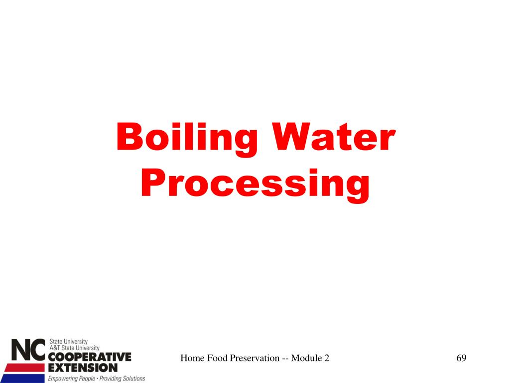 Boiling Water Processing