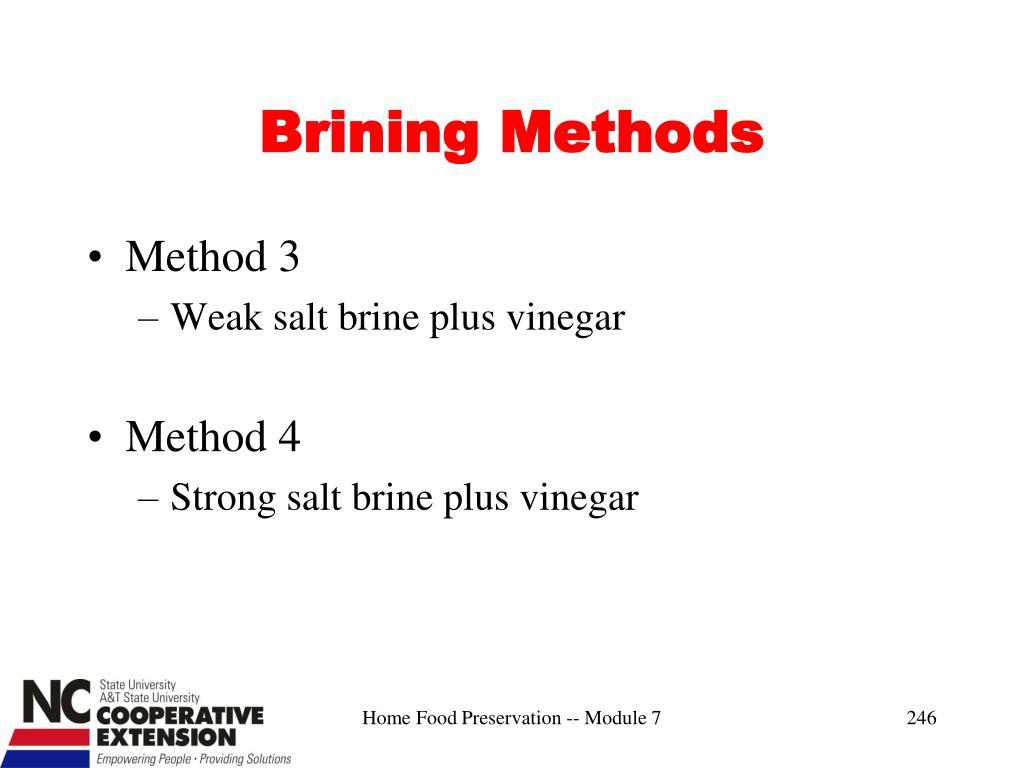 Brining Methods