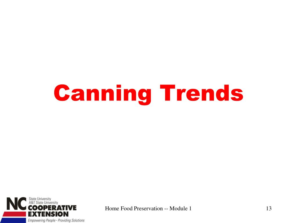 Canning Trends