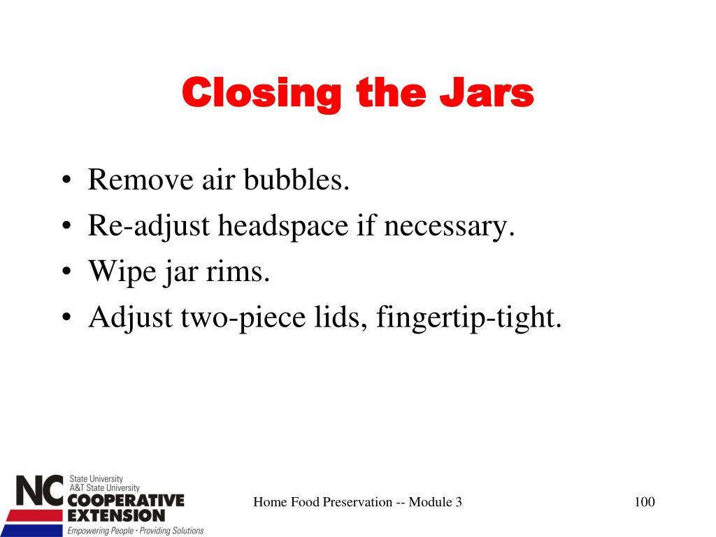 Closing the Jars