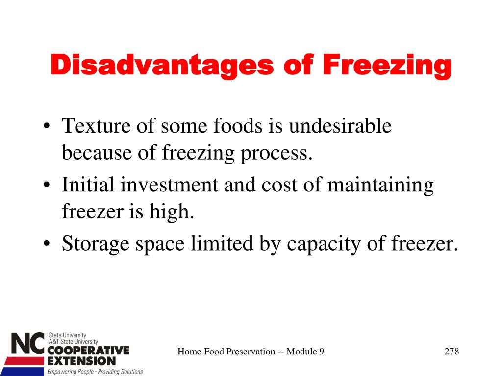 Disadvantages of Freezing