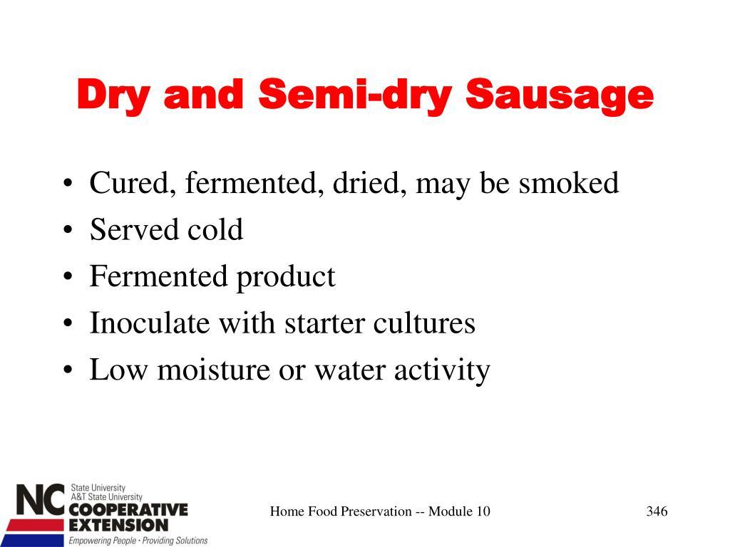 Dry and Semi-dry Sausage
