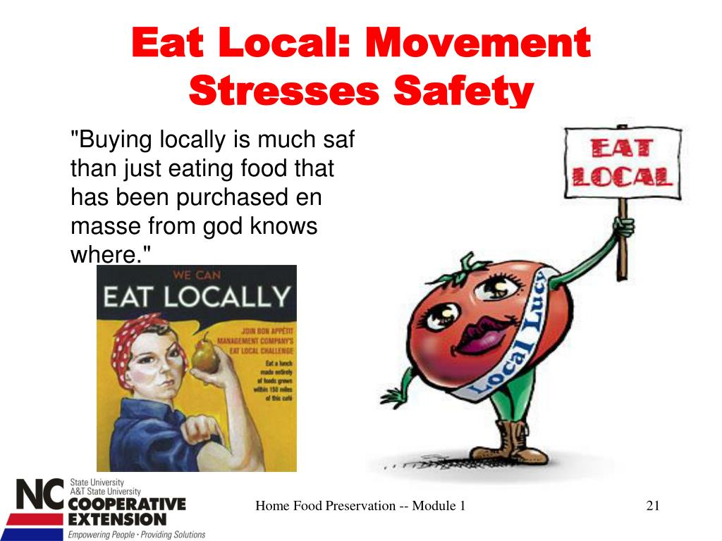 Eat Local: Movement Stresses Safety