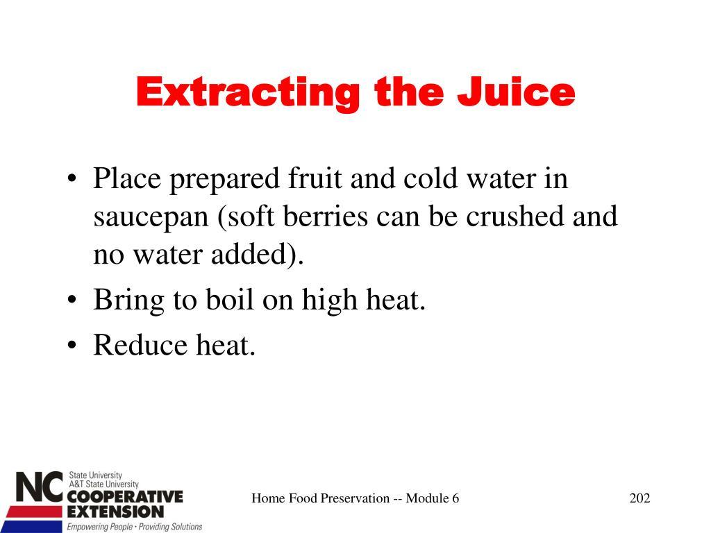 Extracting the Juice