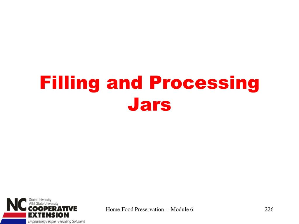 Filling and Processing Jars