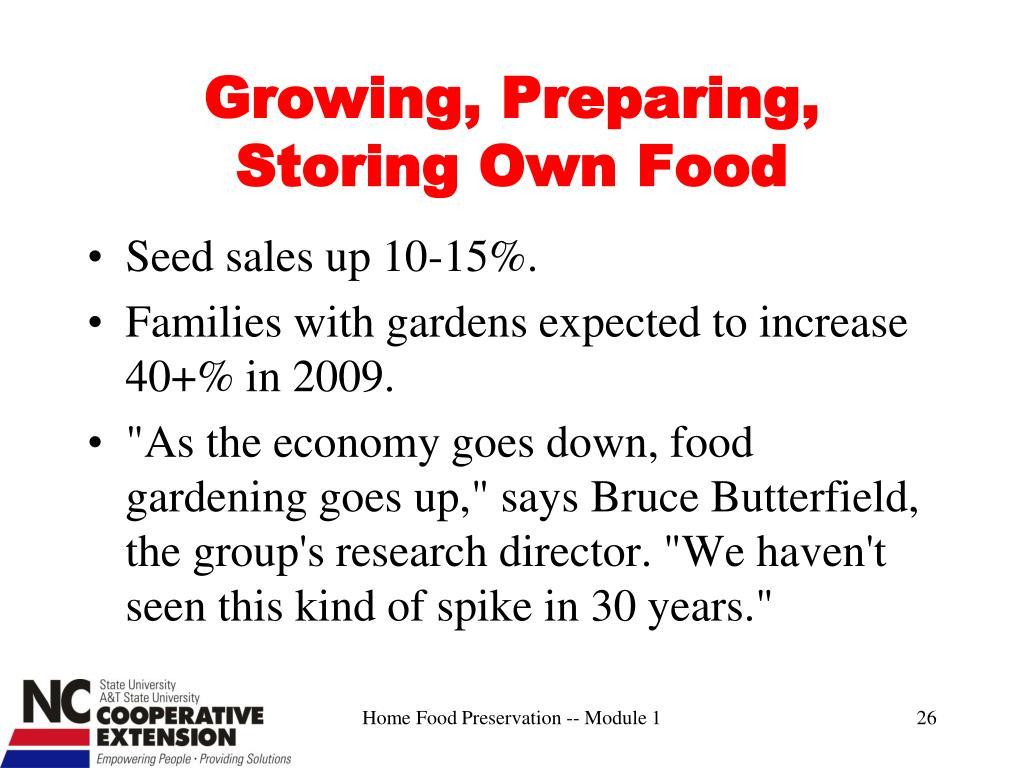 Growing, Preparing, Storing Own Food