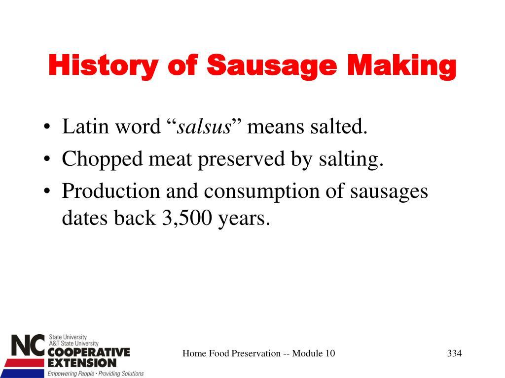 History of Sausage Making