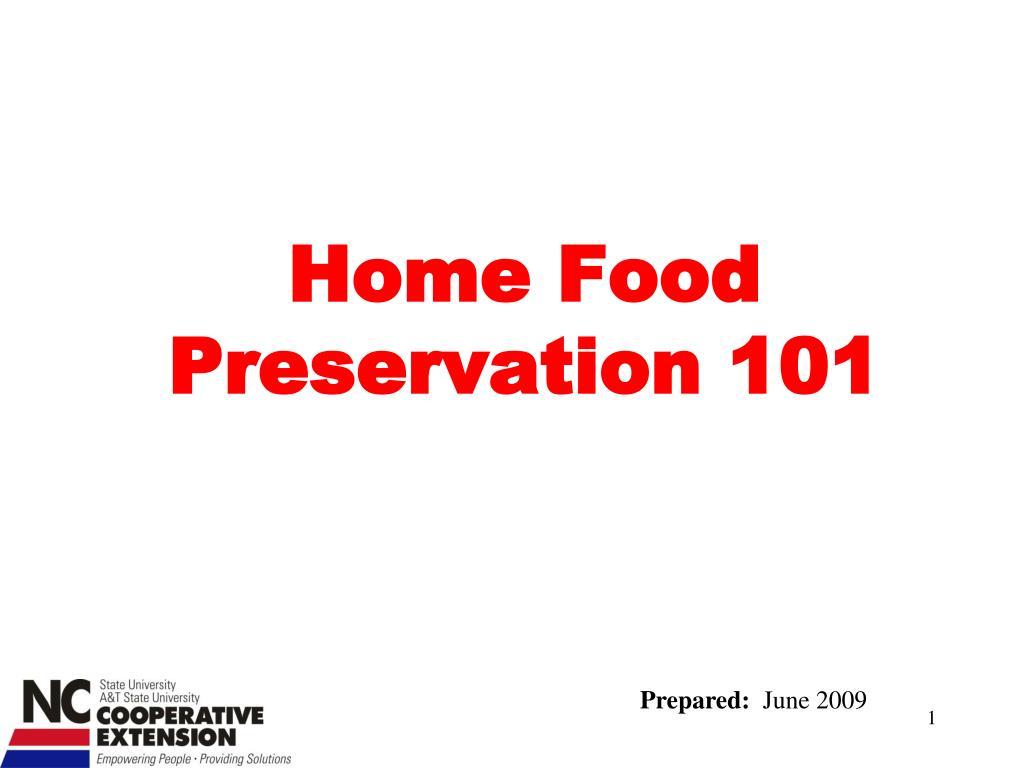 Home Food Preservation 101