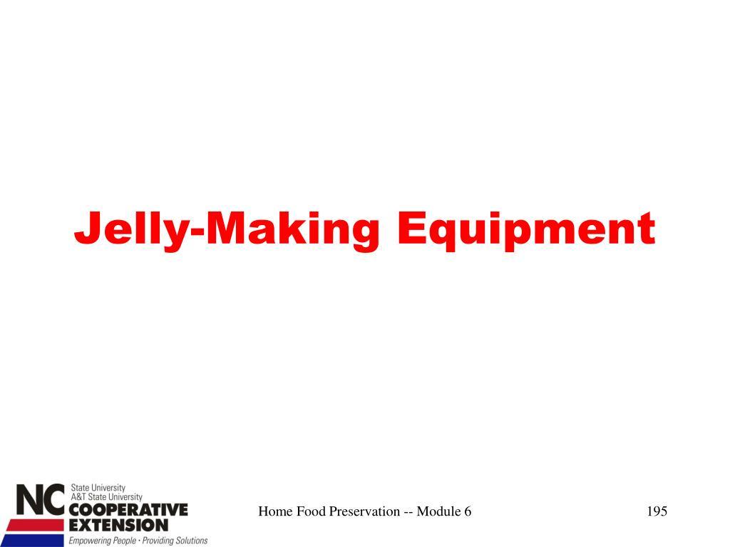 Jelly-Making Equipment