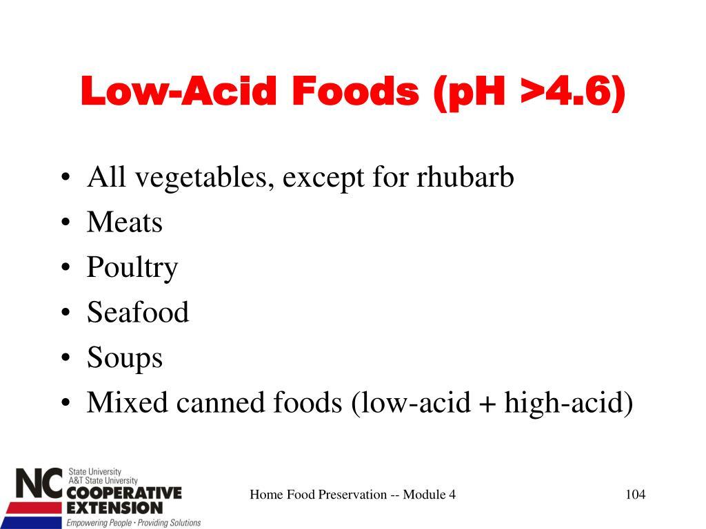 Low-Acid Foods (pH >4.6)
