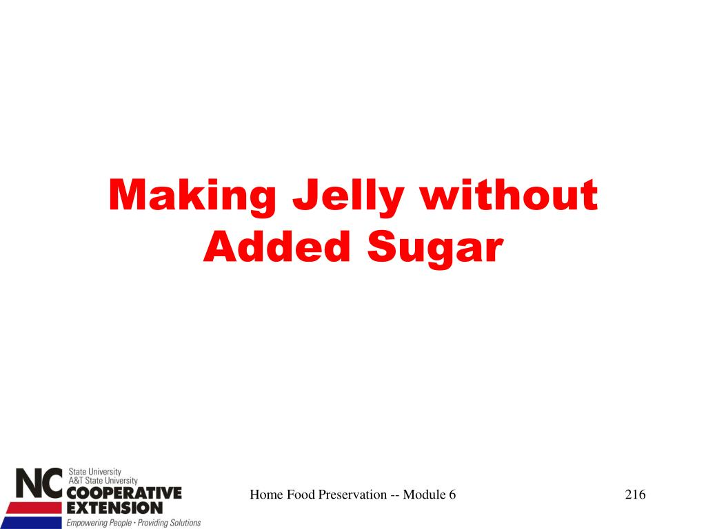 Making Jelly without Added Sugar