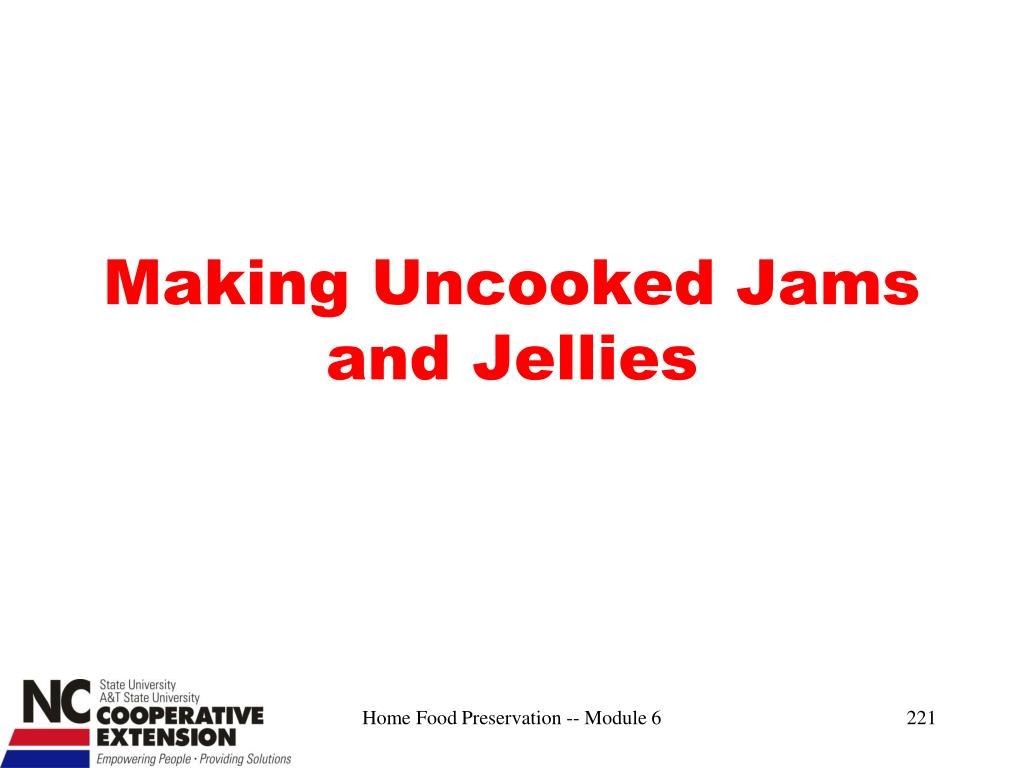 Making Uncooked Jams and Jellies