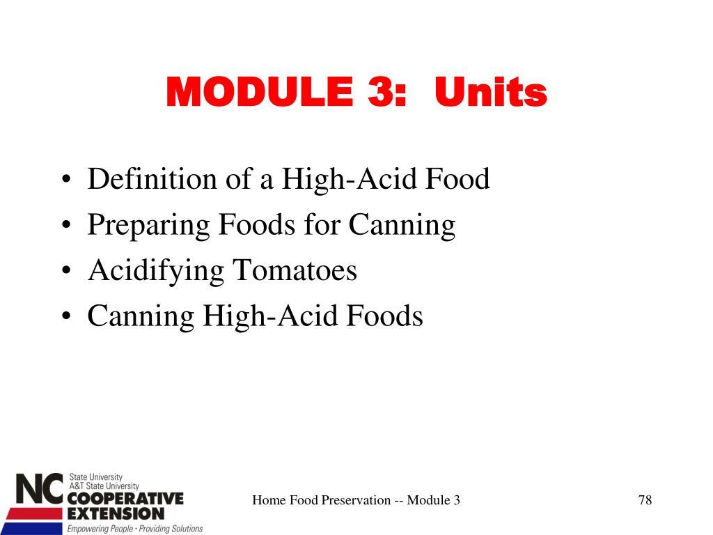 MODULE 3:  Units