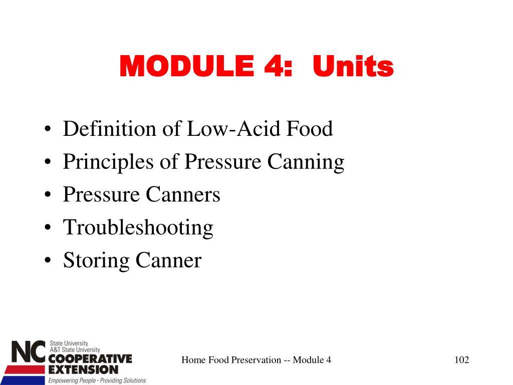 MODULE 4:  Units