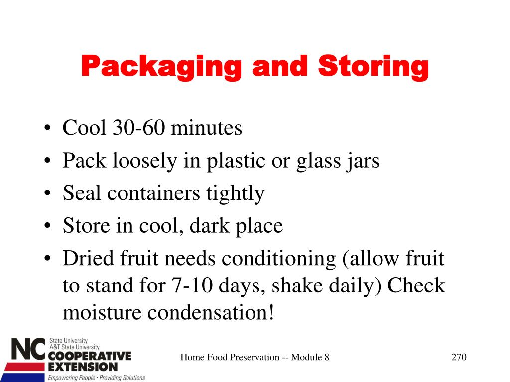 Packaging and Storing