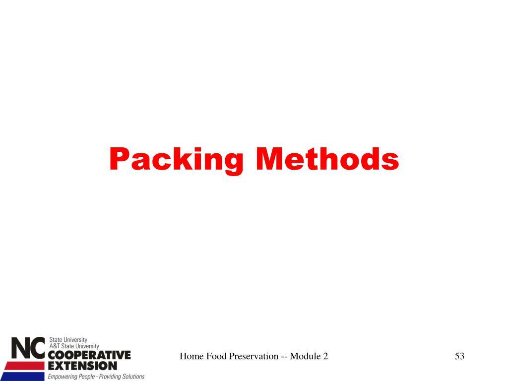 Packing Methods