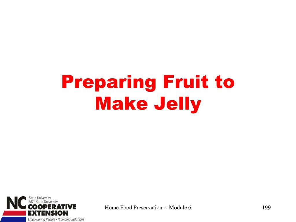 Preparing Fruit to