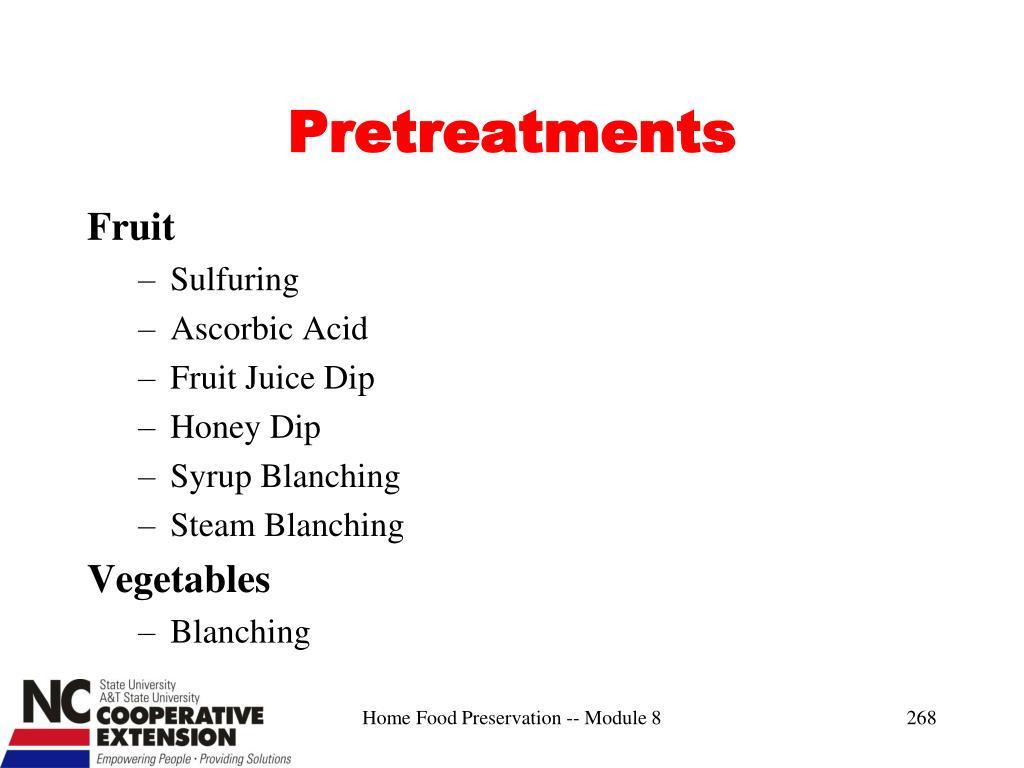 Pretreatments