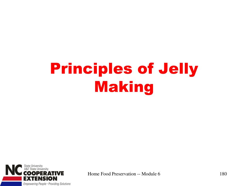 Principles of Jelly Making