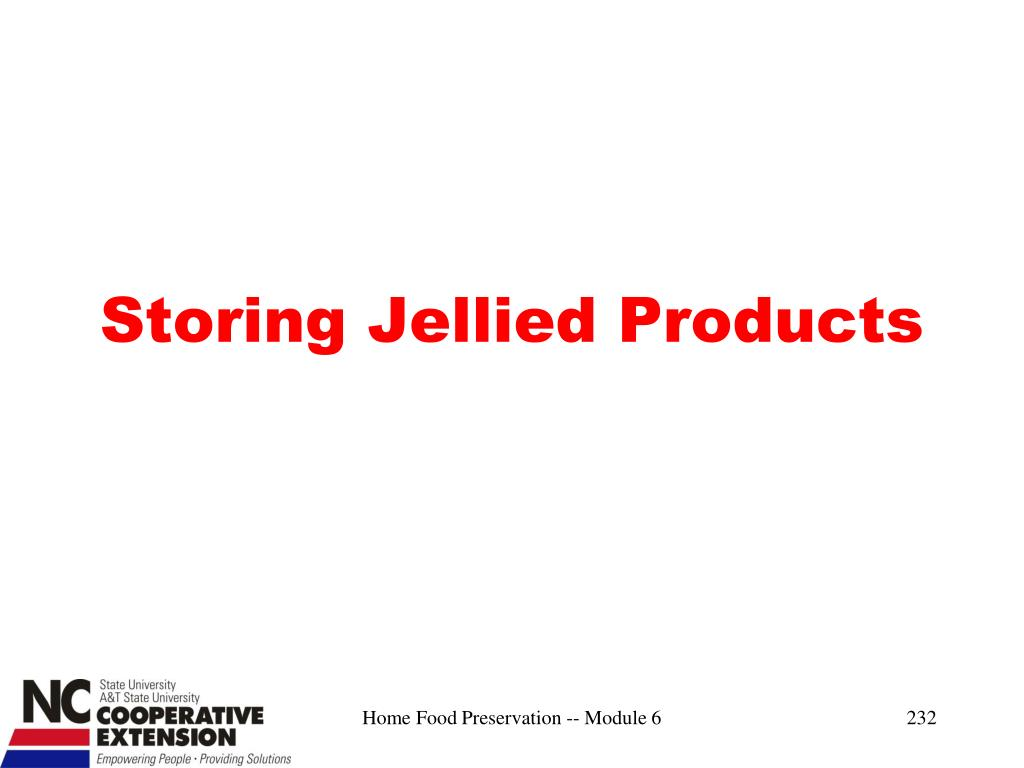 Storing Jellied Products