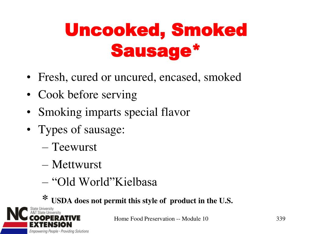 Uncooked, Smoked Sausage*