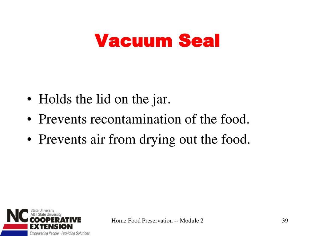 Vacuum Seal
