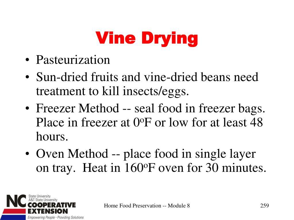 Vine Drying