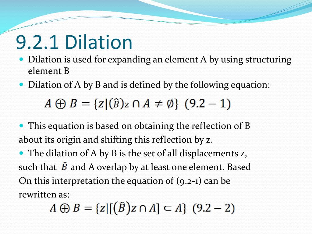 9.2.1 Dilation