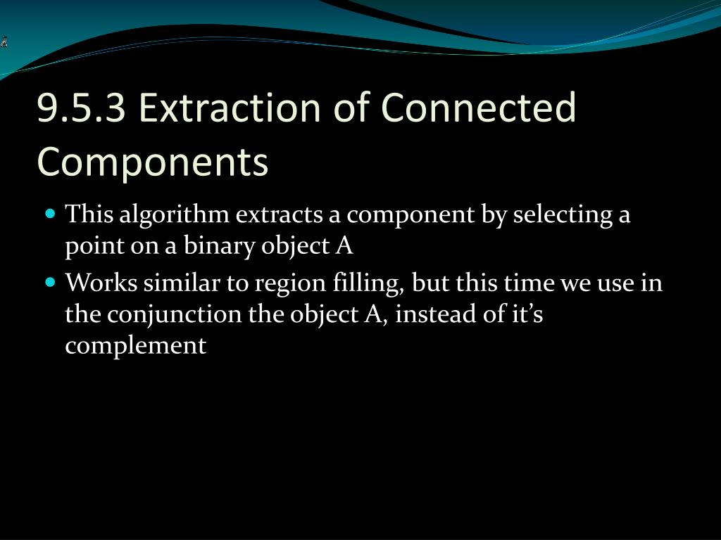 9.5.3 Extraction of Connected Components
