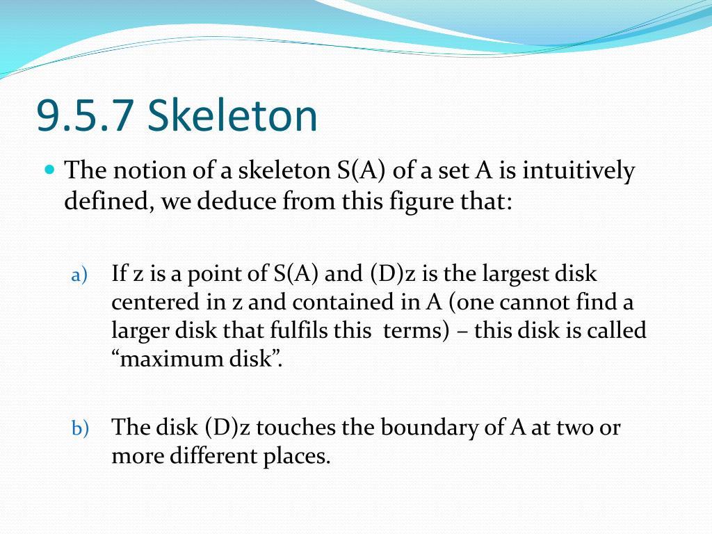 9.5.7 Skeleton