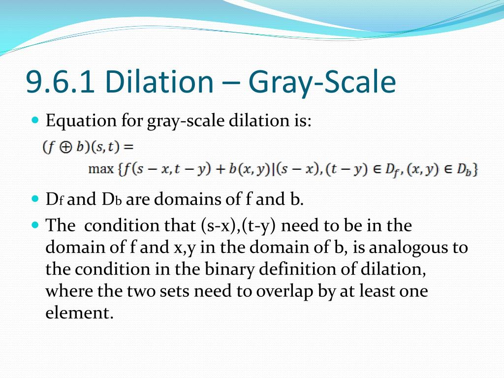 9.6.1 Dilation – Gray-Scale