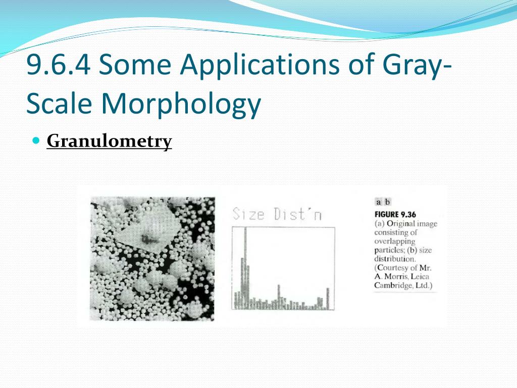 9.6.4 Some Applications of Gray-Scale Morphology