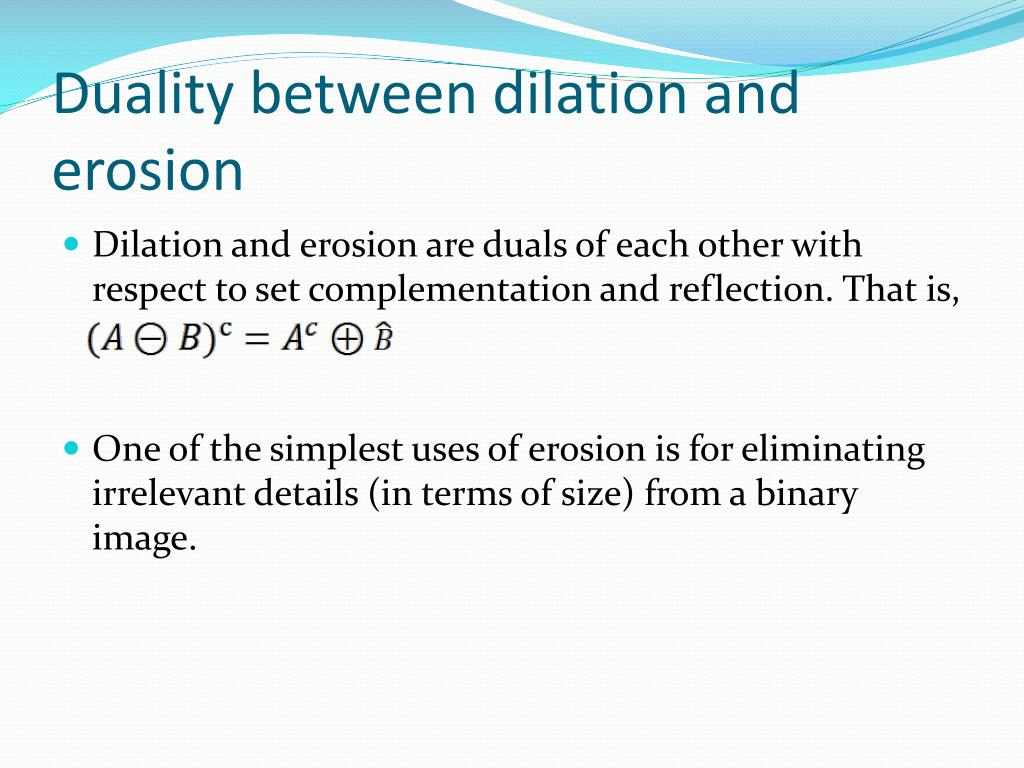 Duality between dilation and erosion
