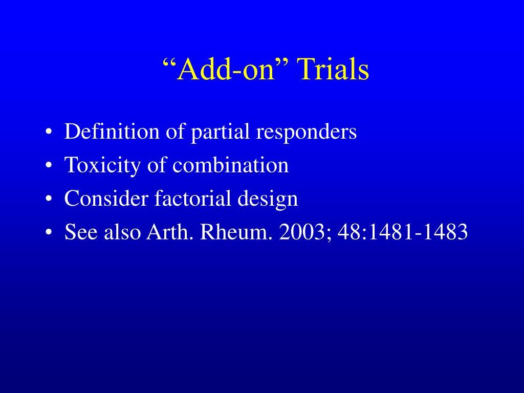 """Add-on"" Trials"