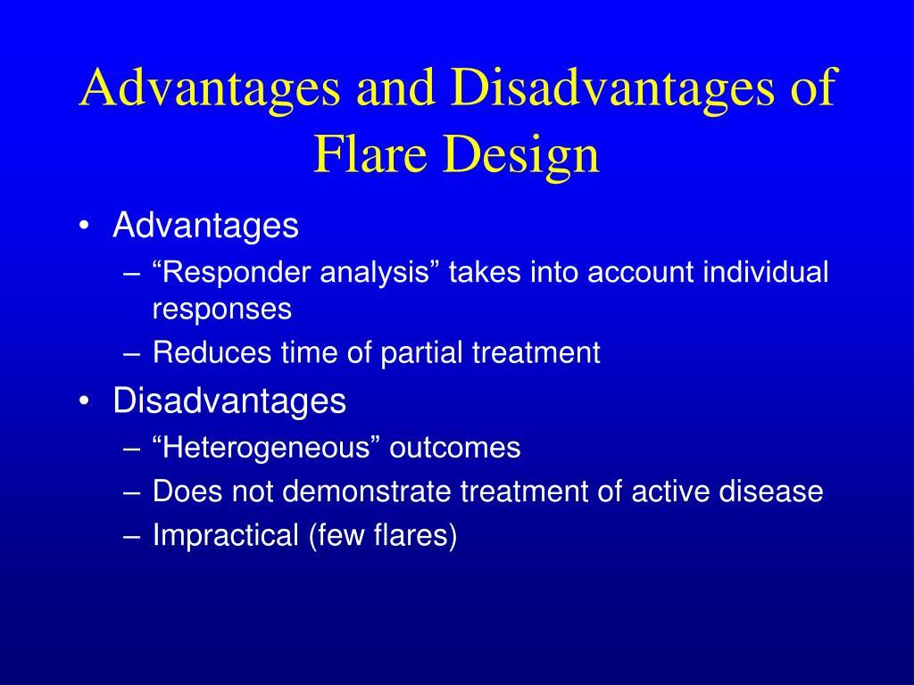 Advantages and Disadvantages of Flare Design