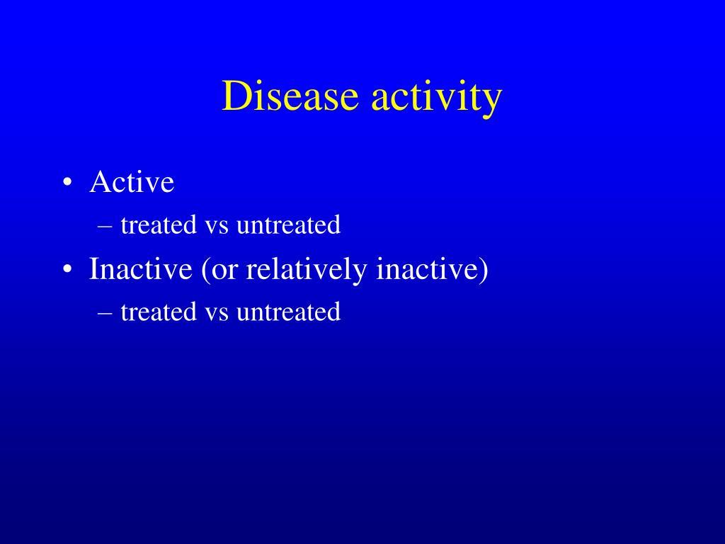 Disease activity