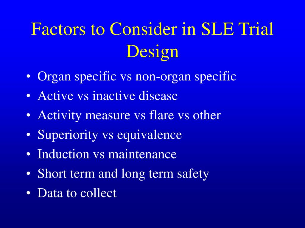 Factors to Consider in SLE Trial Design