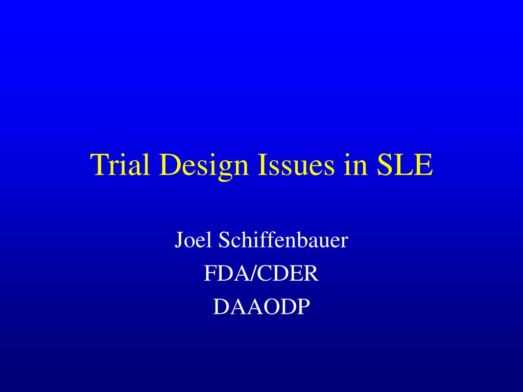 Trial Design Issues in SLE