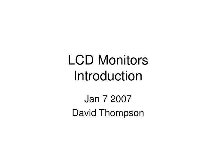 Lcd monitors introduction